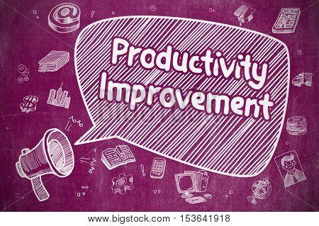 Yelling Megaphone with Inscription Productivity Improvement on Speech Bubble. Doodle Illustration. Business Concept.