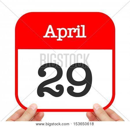 April 29 written on a calendar