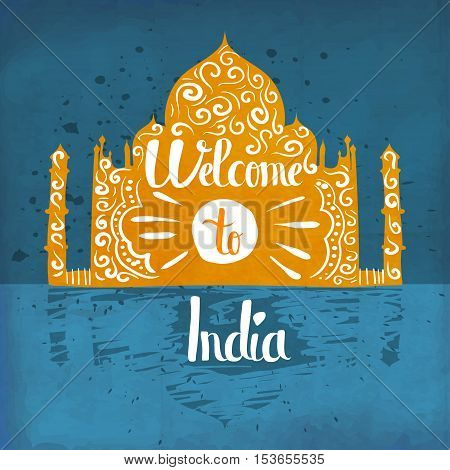A poster on aged paper. The trip to India. An Asian country. Vector illustration