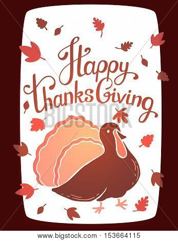 Vector Thanksgiving Illustration With Turkey Bird And Text Happy Thanksgiving On White Background Wi