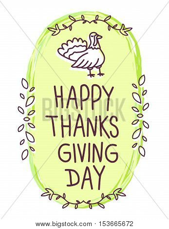 Vector Thanksgiving Illustration With Turkey Bird And Text Happy Thanksgiving Day On White Backgroun