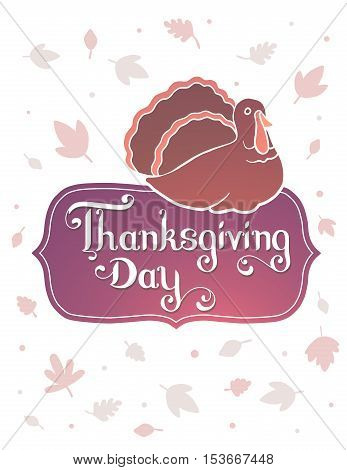 Vector Thanksgiving Illustration With Gradient Turkey Bird And Text Thanksgiving Day In Frame On Whi