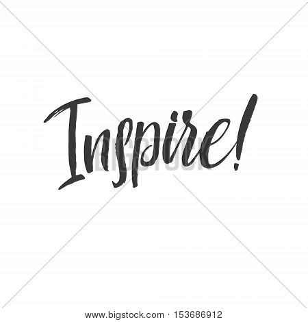 Inspire. Hand Drawn Calligraphy on White Background.