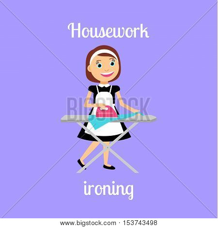 Housekeeper woman make housework. Ironing clothes vector illustration