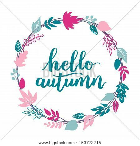 Pink-blue Vector Wreath With Inscription Hello Autumn. Seasonal Poster On White Isolated Background.
