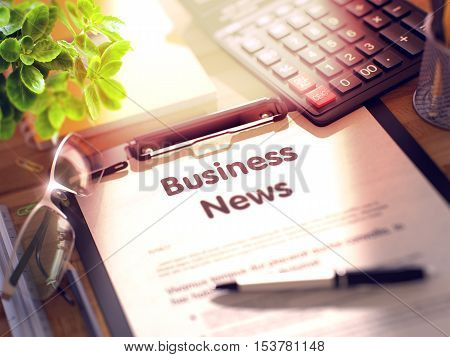 Business News on Clipboard. Composition with Clipboard on Working Table and Office Supplies Around. 3d Rendering. Blurred Illustration.