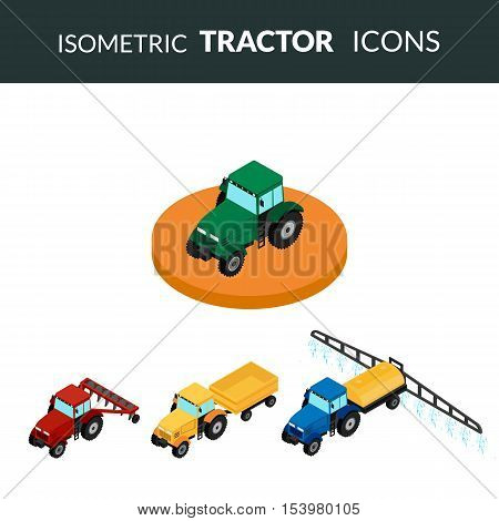 vector illustration. Set of agricultural icons. A tractor with a plow and a trailer. Tractor sprinkles planting insecticides. Isometric 3D