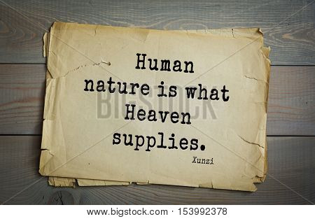 Top 25 quotes by Xun Zi, a Chinese thinker Confucian tradition.   Human nature is what Heaven supplies.