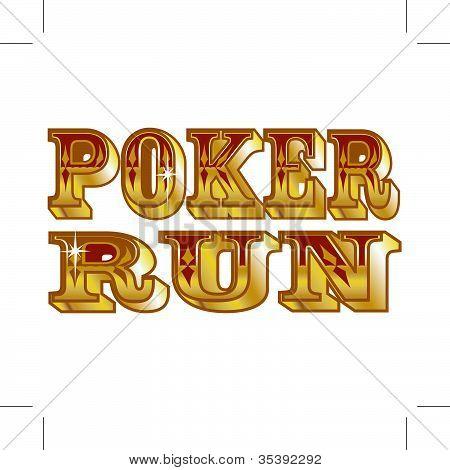 Poker Run Sign Or Lettering