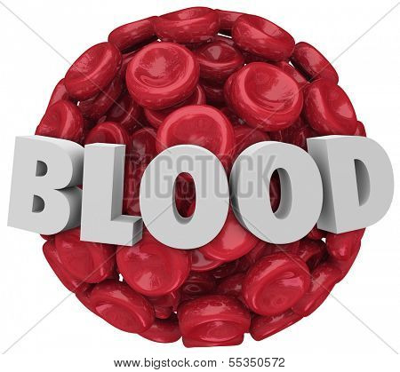 Blood Word Red Cells Cluster Ball Clot