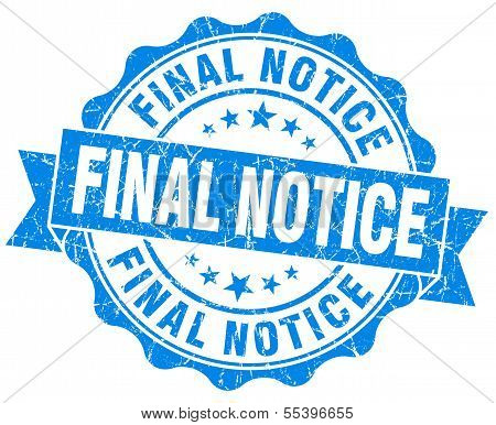 Final Notice Grunge Blue Vintage Round Isolated Seal