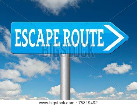 escape route road sign to safety and away from stress
