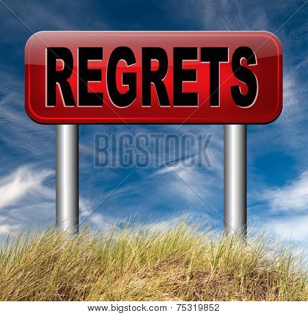 regret or no regrets saying sorry and offer apologize being ashamed for bad decisions