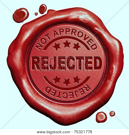 rejected not approved and refused red wax seal stamp button