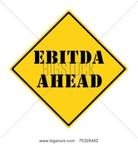 Ebitda Ahead Sign