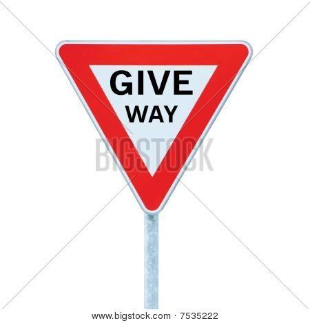 Give Way Priority Yield Road Traffic Roadsign Sign Isolated