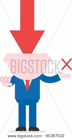 Red Arrow Pointing Down Headed Businessman Showing X Mark And Gesturing Stop