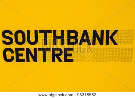 Sign For The Southbank Centre In London