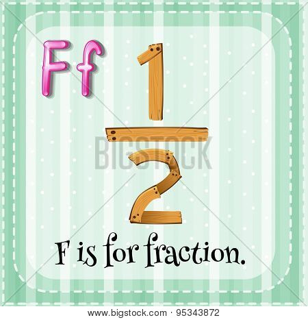 Flashcard letter F is for fraction
