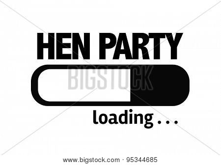 Progress Bar Loading with the text: Hen Party