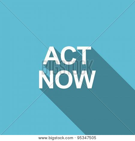 act now flat icon  original modern design flat icon for web and mobile app with long shadow