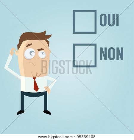businessman with check boxes in French meaning yes or no