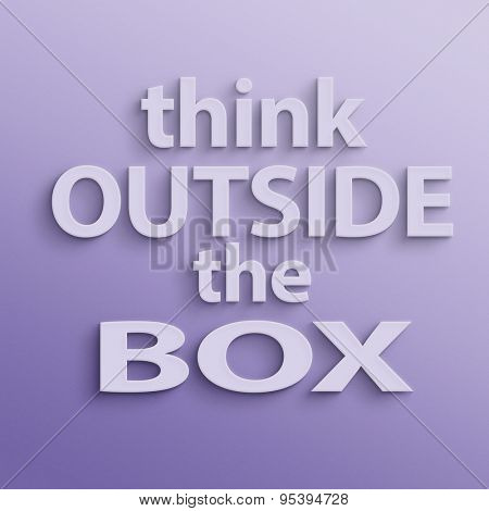 text on the wall or paper, think outside the box
