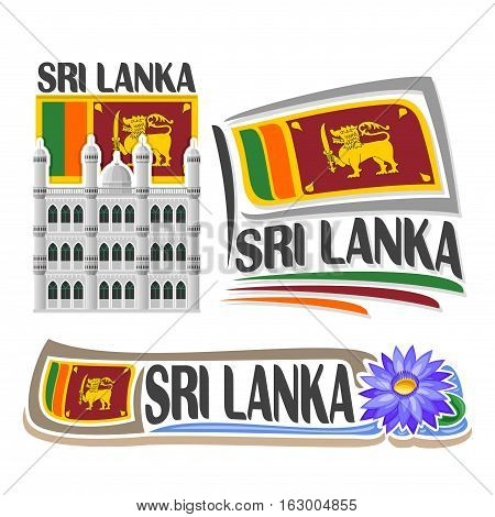 Vector logo Sri Lanka, 3 isolated images: vertical banner dewatagaha mosque in colombo on background lankan national state flag, symbol of sri lanka blue water lily flower, simple ceylon ensign flags.