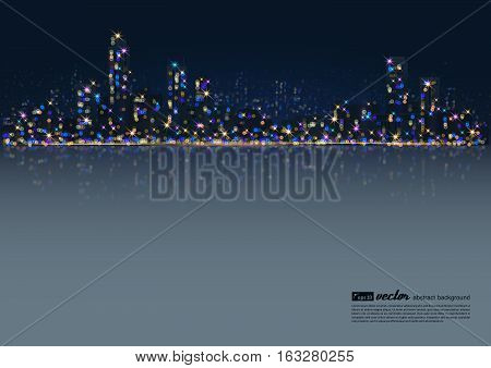 Night city - background with glowing light effects. Urban cityscape. Shining glitter particles allocated on neutral background. Space for your message. Eps 10 vector illustration.