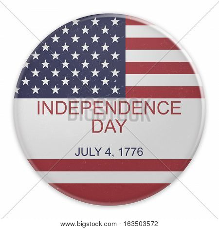 Dirty Vintage Fourth of July Badge: Independence Day July 4 1776 On US Flag 3d illustration