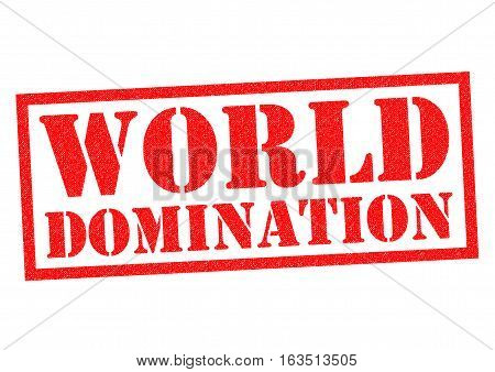 WORLD DOMINATION red Rubber Stamp over a white background.
