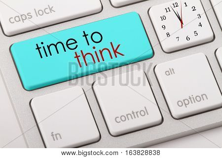 Time to think word written on computer keyboard.