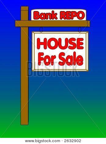 House 4 Sale Repo Sign
