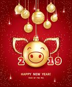 Pig Is A Symbol Of The 2019 Chinese New Year. Realistic Golden Glass Balls With Pigs Muzzle, Brighti poster