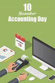 November Accounting Day Concept Background. Isometric Illustration Of November Accounting Day Vector poster