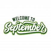 Welcome To September , Lettering September Icon, September Typography poster