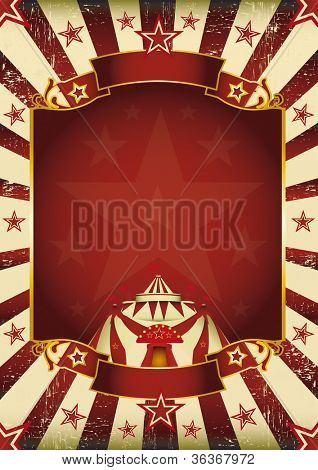 Fantastic grunge circus. A new background (vintage, textured) on circus theme. Enjoy !