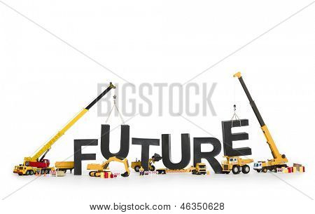 Working on my future concept: Black alphabetic letters forming the word future being created by group of construction machines, isolated on white background.