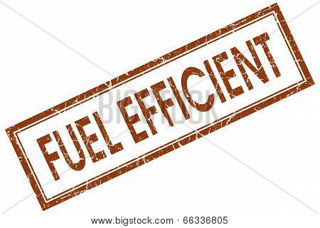 Fuel Efficient Brown Square Grungy Stamp Isolated On White Background