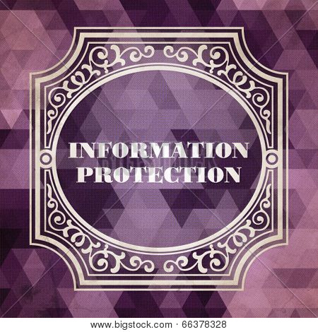 Information Protection Concept. Purple Vintage design.
