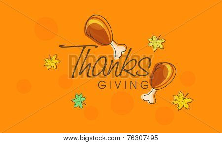 Happy Thanksgiving Day poster, banner or flyer design with cooked chicken legs and maple leaves on yellow background.