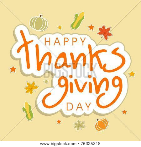 Beautiful greeting card design for Happy Thanksgiving Day celebrations with maple leaves, corn and pumpkins decorated beige background.