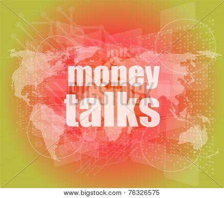 Money Talks Words On Digital Touch Screen