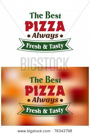 The Best Pizza Always Fresh And Tasty