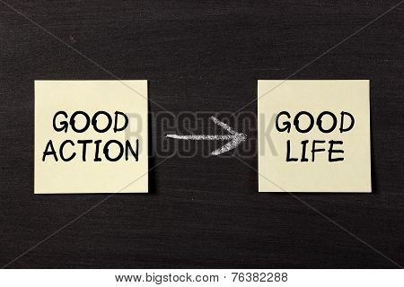 Good Action Results Good Life
