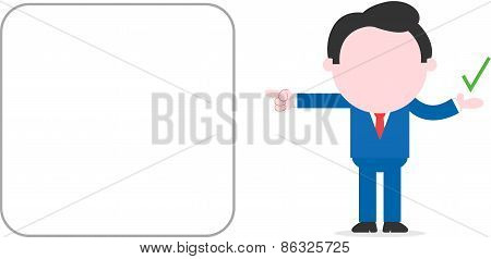 Businessman Showing Check Mark And Pointing To Big Blank Square Banner