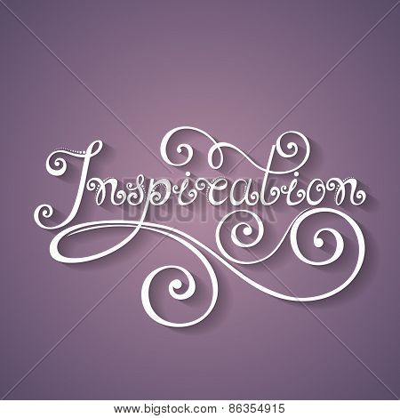 Vector Inspiration Inscription, Hand Drawn Lettering
