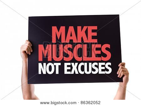 Make Muscles Not Excuses card isolated on white