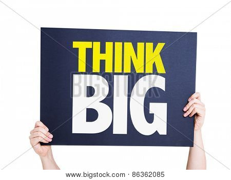 Think Big card isolated on white