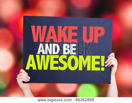 Wake Up and Be Awesome card with bokeh background